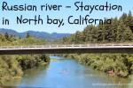 North california staycation