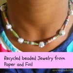Jewelry from paper and aluminium foil