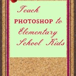 Teach photoshop to Elementary school kids – Introduction