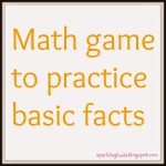 Math game to practice basic facts